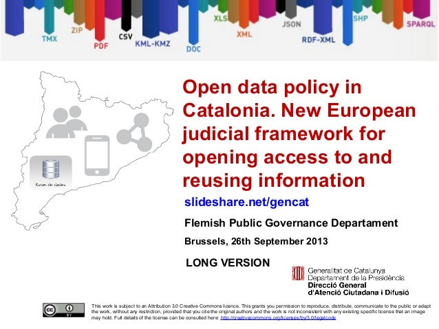 Open data policy in Catalonia. New European judicial framework for opening access to and reusing information [long version]