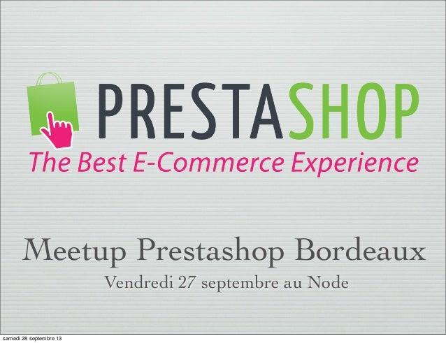 Premier Meetup Prestashop Bordeaux