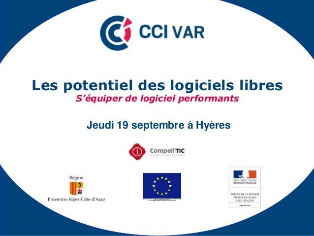 Jeudi 19 septembre à Hyères Les potentiel des logiciels libres S'équiper de logiciel performants