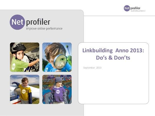 Linkbuilding Anno 2013: Do's & Don'ts September 2013