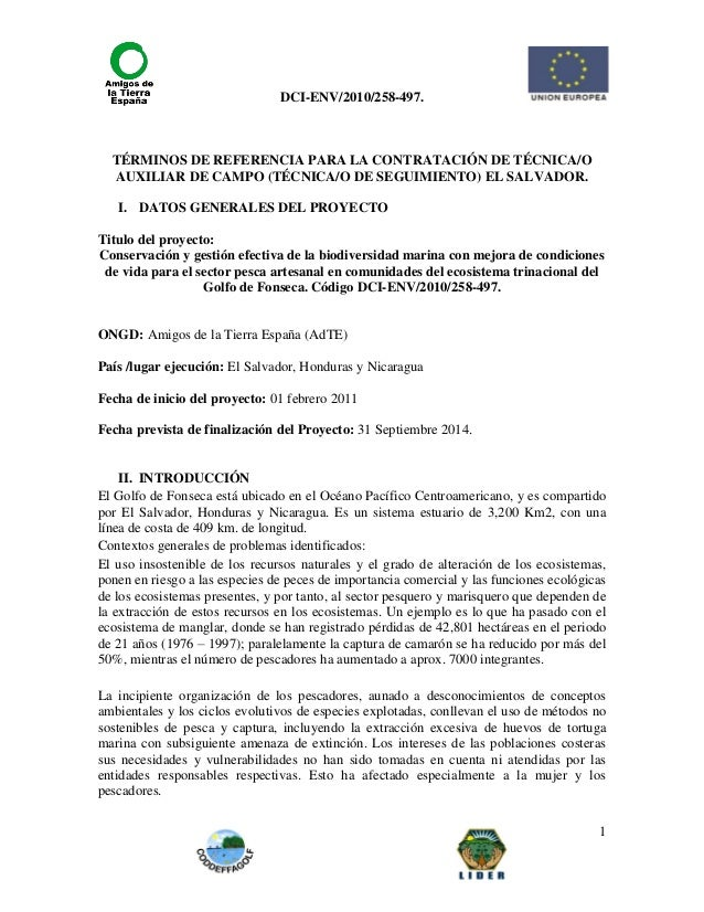 DCI-ENV/2010/258-497. 1 TÉRMINOS DE REFERENCIA PARA LA CONTRATACIÓN DE TÉCNICA/O AUXILIAR DE CAMPO (TÉCNICA/O DE SEGUIMIEN...