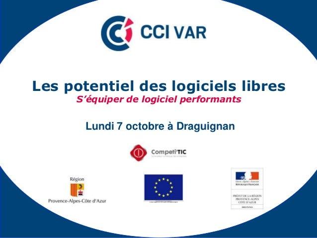 Lundi 7 octobre à Draguignan Les potentiel des logiciels libres S'équiper de logiciel performants