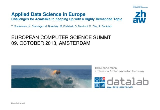 Applied Data Science in Europe