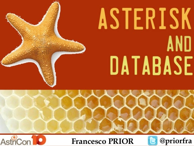 "Astricon 2013: ""Asterisk and Database"""