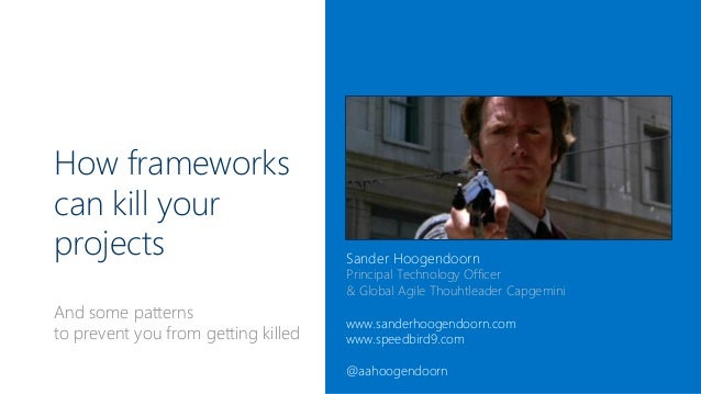 How Frameworks Can Kill Your Projects at XP Days Ukraine 2013 in Kiev