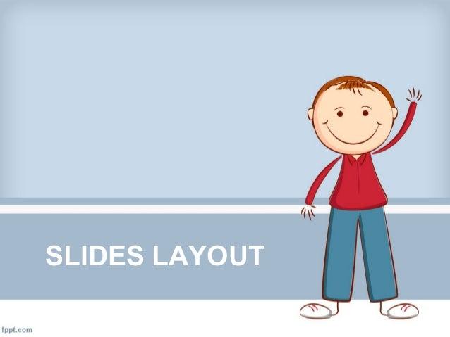20131014 Designing Slides Layout
