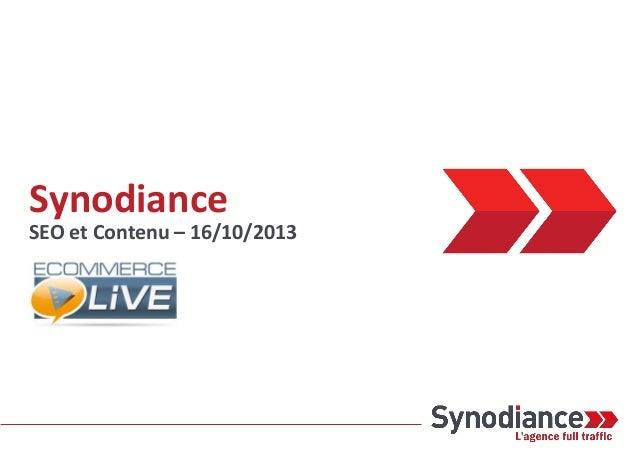 Synodiance  SEO et Contenu – 16/10/2013