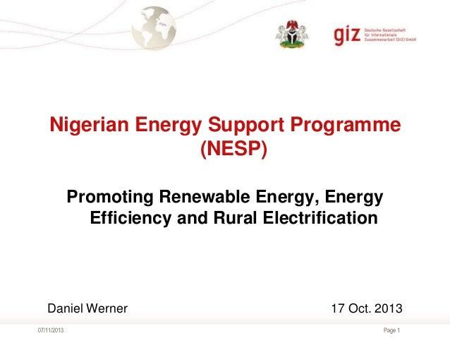 Nigerian Energy Support Programme (NESP) Promoting Renewable Energy, Energy Efficiency and Rural Electrification  Daniel W...