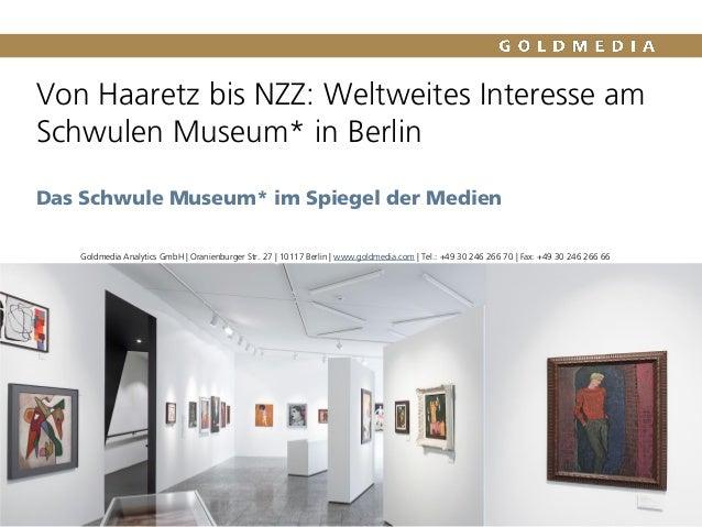 Von Haaretz bis NZZ: Weltweites Interesse am Schwulen Museum* in Berlin Das Schwule Museum* im Spiegel der Medien Goldmedi...