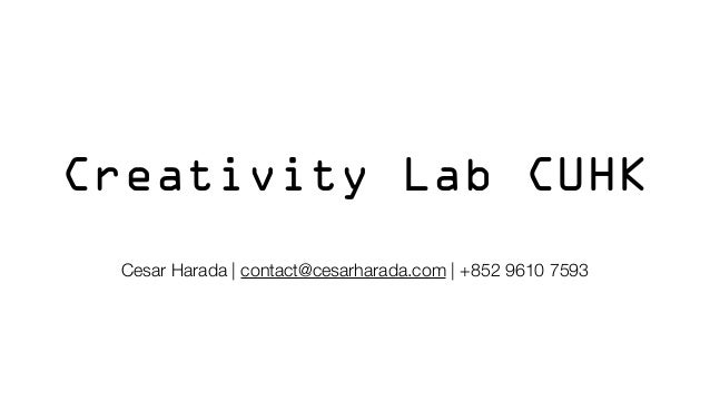 20131019 creativity lab CUHK