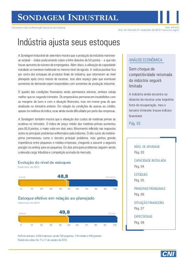SONDAGEM INDUSTRIAL Informativo da Confederação Nacional da Indústria  ISSN 1676-0212  Ano 16 Número 9 setembro de 2013 ww...
