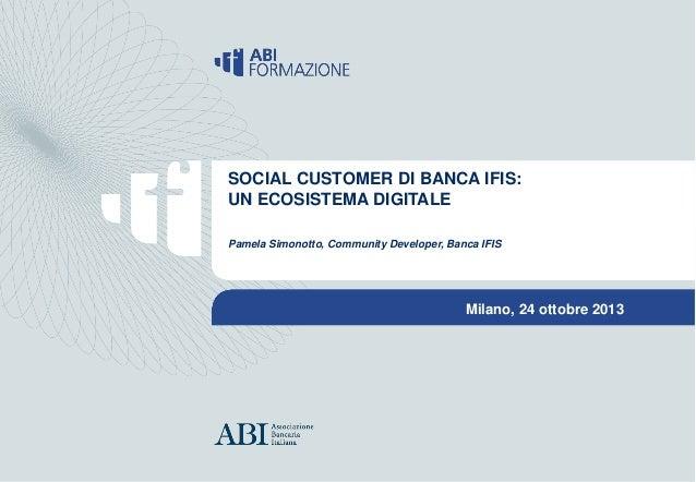 Social Customer Care di Banca IFIS: un ecosistema digitale