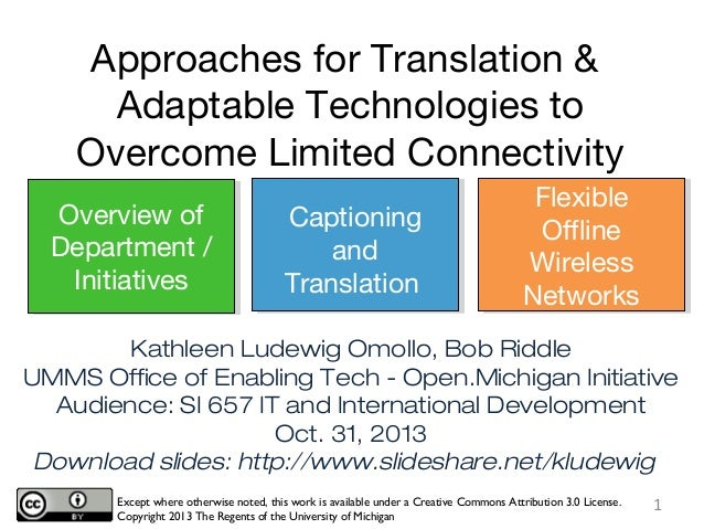 Approaches for Translation & Adaptable Technologies to Overcome Limited Connectivity Overview of Department / Initiatives ...