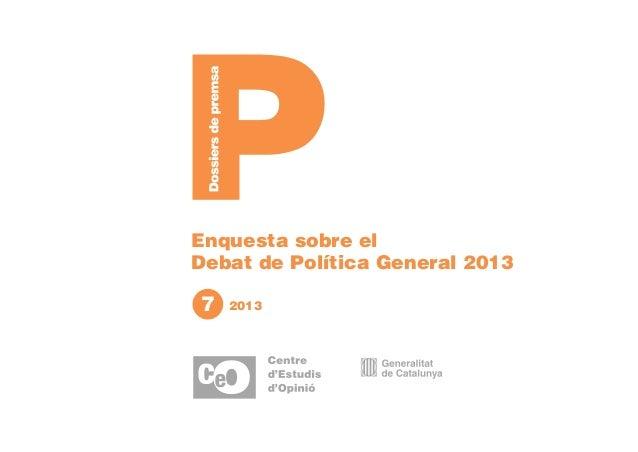 Enquesta sobre el Debat de Política General 2013  7  2013