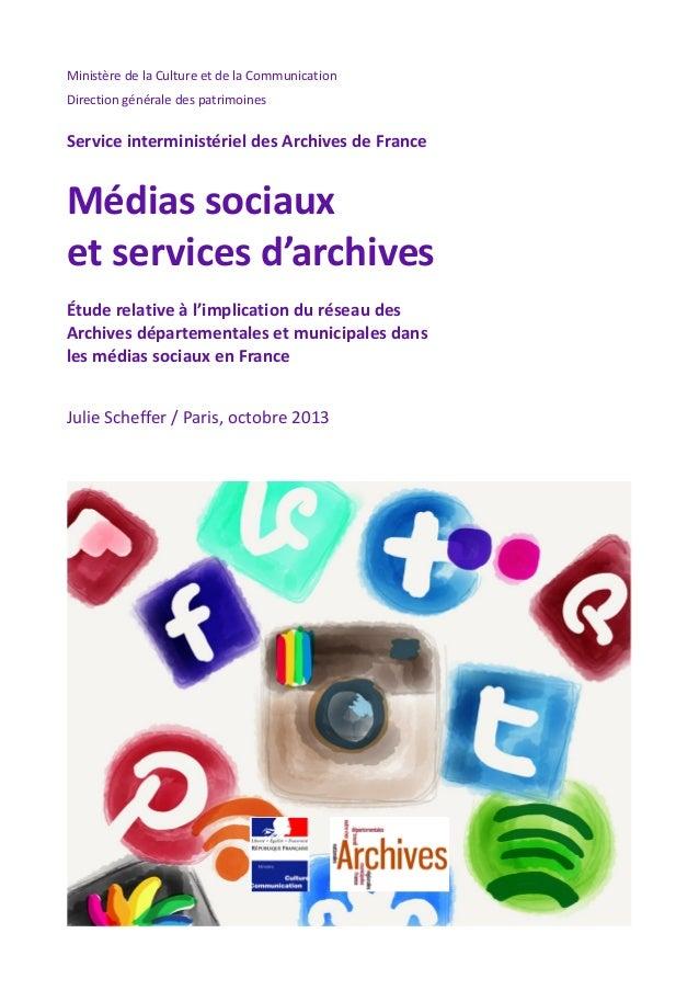 Ministère de la Culture et de la Communication Direction générale des patrimoines  Service interministériel des Archives d...