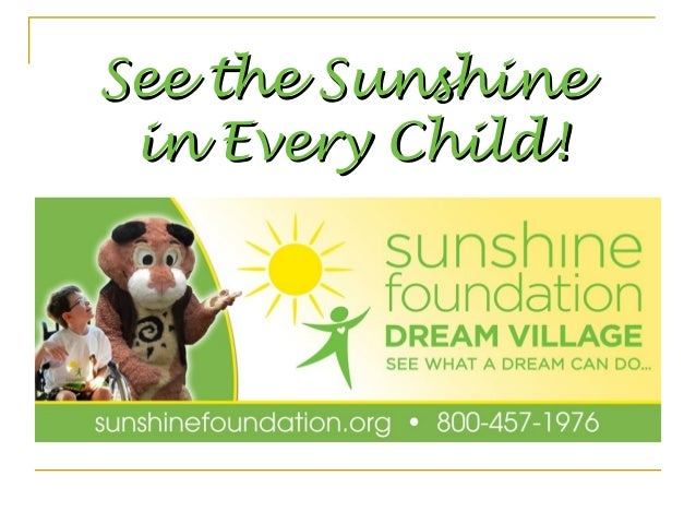 See the Sunshine in Every Child!