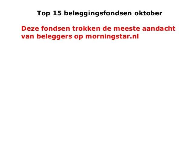 Top 15 beleggingsfondsen oktober  Deze fondsen trokken de meeste aandacht van beleggers op morningstar.nl