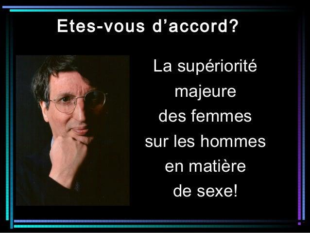 Etes-vous d'accord? La supériorité majeure des femmes sur les hommes en matière de sexe!