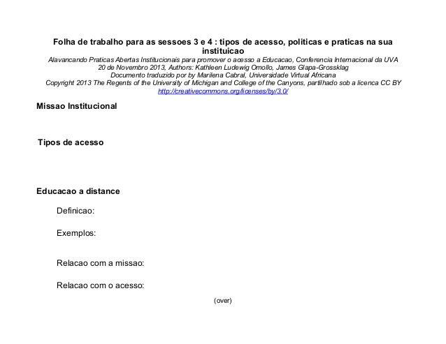 Open Practices - Worksheet 3&4 - tipos de acesso, politicas e praticas na sua instituicao - AVU Conference Workshop 2013