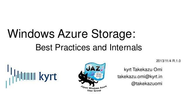 Windows Azure Storage:Best Practices and Internals