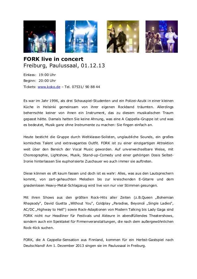 FORK live in concert Freiburg, Paulussaal, 01.12.13 Einlass: 19:00 Uhr Beginn: 20:00 Uhr Tickets: www.koko.de – Tel. 07531...