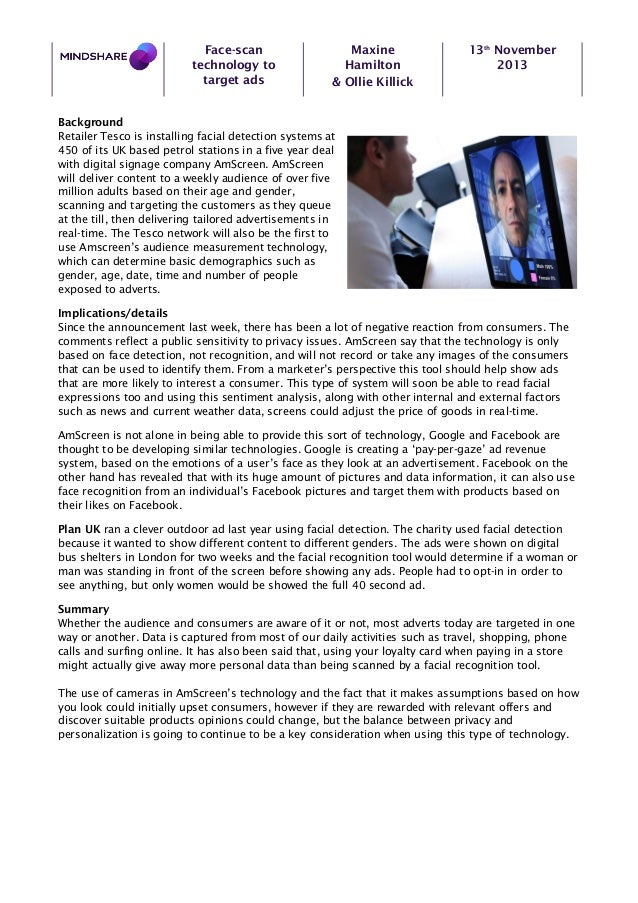Face-scan technology to target ads  Maxine Hamilton & Ollie Killick  13th November 2013  Background Retailer Tesco is inst...