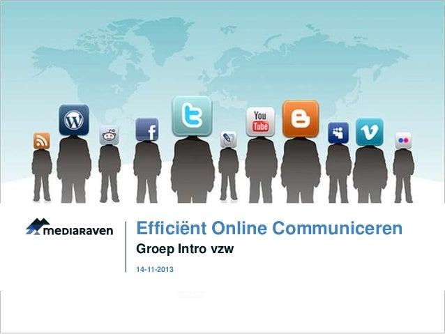 Efficiënt Online Communiceren Groep Intro vzw 14-11-2013