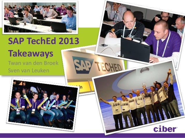 Ciber SAP Tech Ed 2013 takeaway presentation