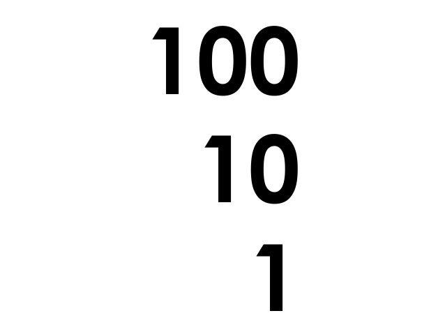 100 10 1
