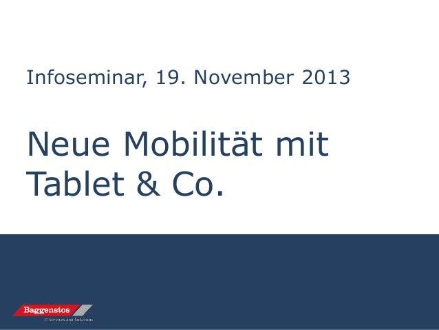 Infoseminar, 19. November 2013  Neue Mobilität mit Tablet & Co.
