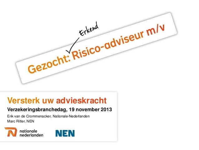 Nationale Nederlanden, Marc Ritter en Erik van de Crommenacker - Erkend risico-adviseur