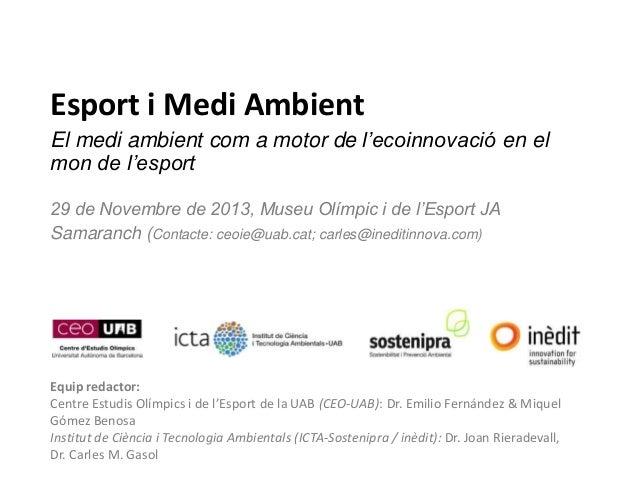 Esport i Medi Ambient: El medi ambient com a motor de l'ecoinnovació en el mon de l'esport