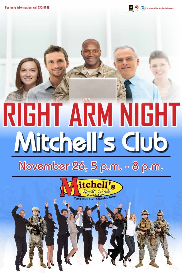 tt  For more information, call 732-8189  In support of the Army Family Covenant  RIGHT ARM NIGHT Mitchell's Club November ...