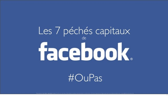 Les 7 péchés capitaux de  #OuPas Free share is my choice, copyright is a law. Feel free to use these informations, but ple...