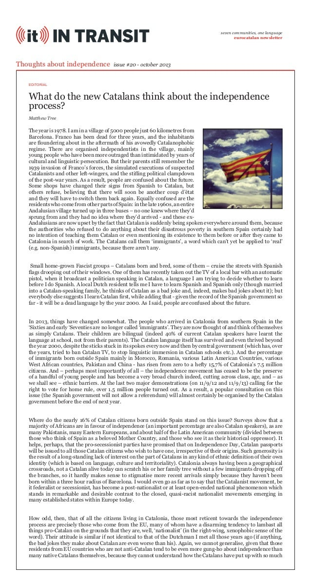 seven communities, one language eurocatalan newsletter  Thoughts about independence  issue #20 - october 2013  EDITORIAL  ...