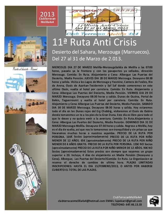 2013ClubTerracan Melilla4x4         11ª Ruta Anti Crisis         Desierto del Sahara, Merzouga (Marruecos).         Del 27...