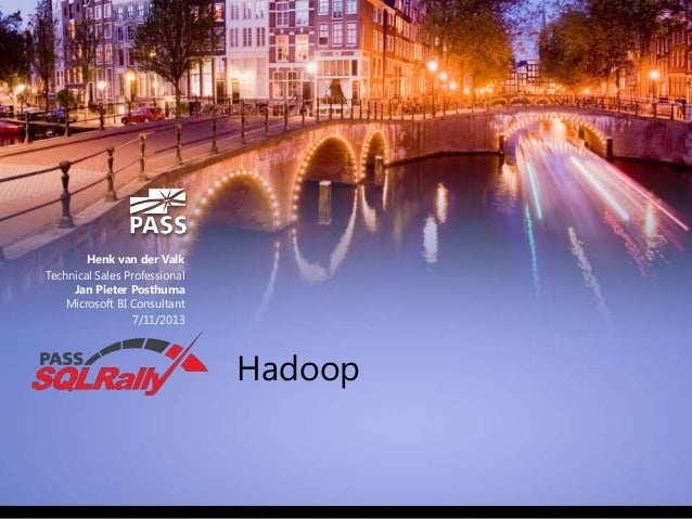 SQLRally Amsterdam 2013 - Hadoop
