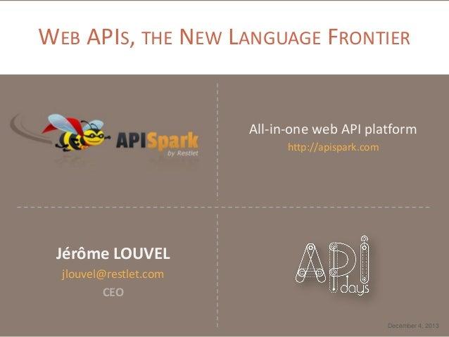 Web APIs, the New Language Frontier