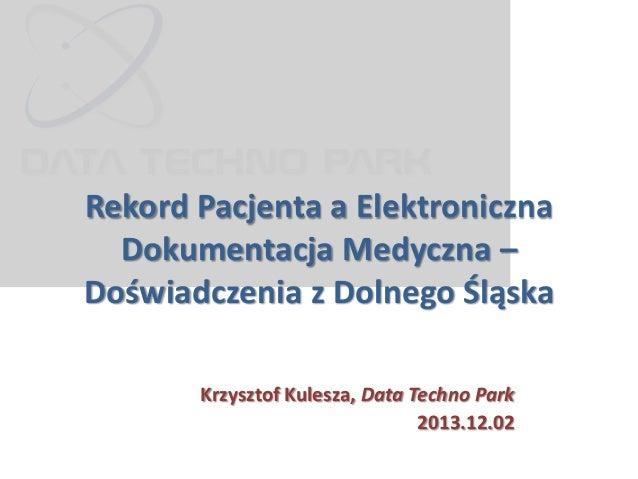 Rekord Pacjenta a Elektroniczna Dokumentacja Medyczna - Doświadczenia z Dolnego Śląska