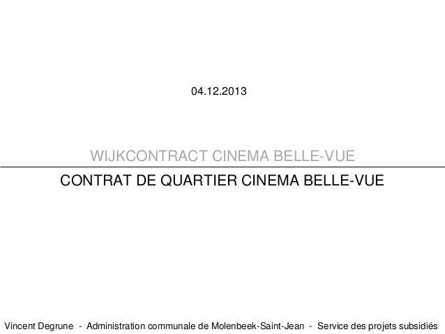 Contrat de Quartier CINÉMA • BELLE-VUE. / Wijkcontract CINEMA • BELLE-VUE