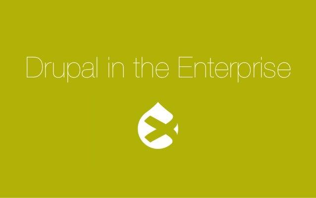 Amplexor Drupal for the Enterprise seminar - evaluating Drupal for the Enterprise