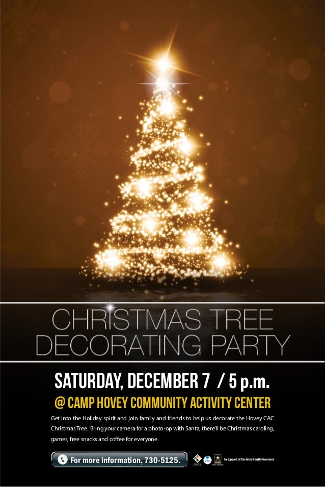 SATURDAY, December 7 / 5 p.m.  @ Camp Hovey COMMUNITY ACTIVITY Center Get into the Holiday spirit and join family and frie...