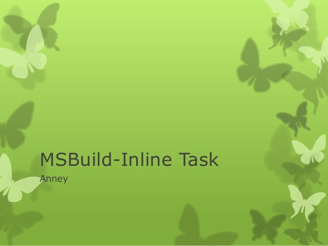 20131209 ms build_using_task By Anney