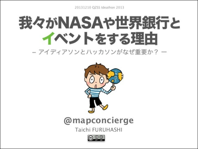 20131210 QZSS Ideathon 2013  @mapconcierge Taichi FURUHASHI