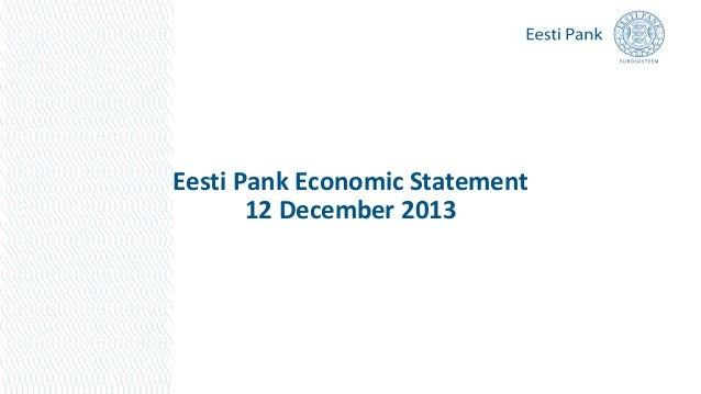 Eesti Pank Economic Statement 12 December 2013