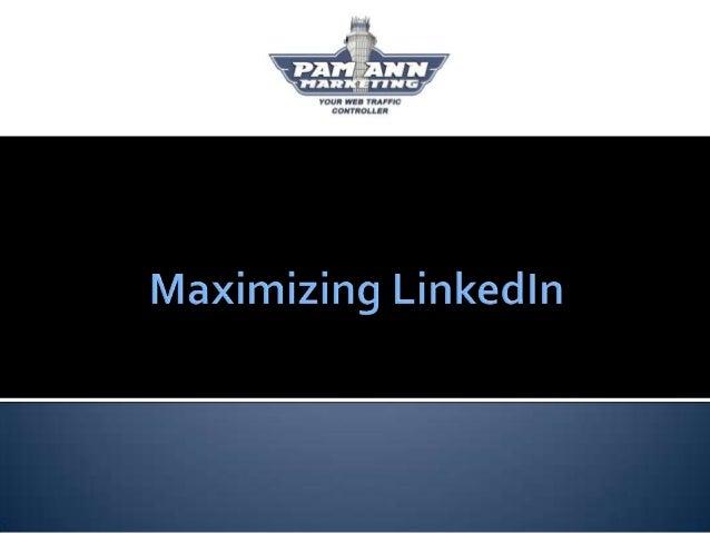 Maximizing LinkedIn