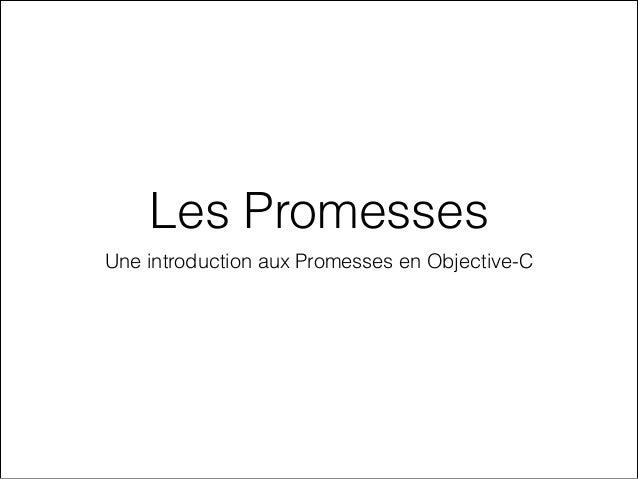 Slide de Promises par Pierre de la Morinerie