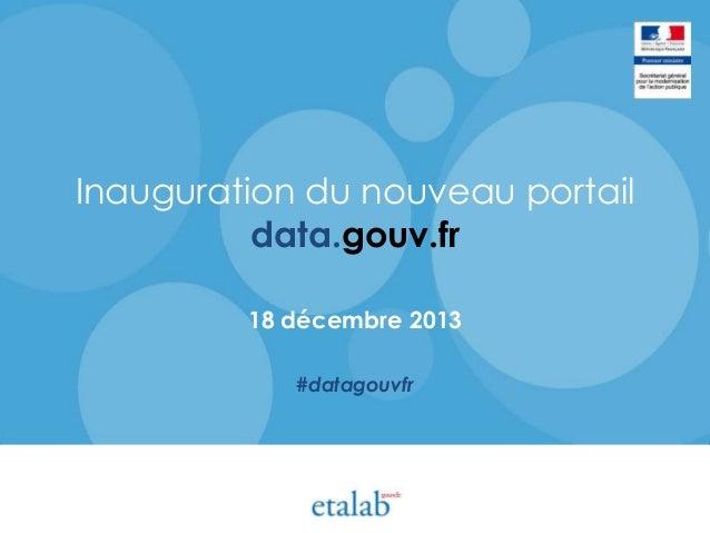 18 décembre 2013 - présentation du nouveau data.gouv.fr