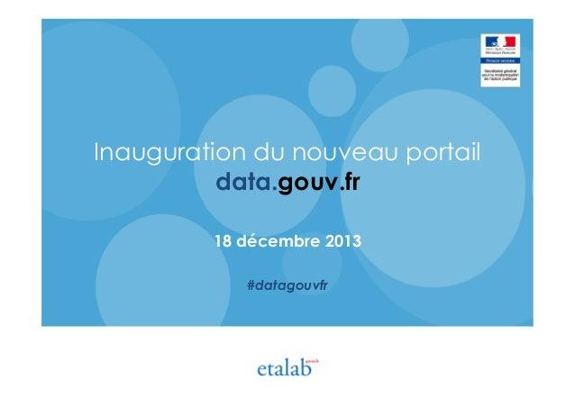 Inauguration du nouveau portail data.gouv.fr - 18 décembre 2013