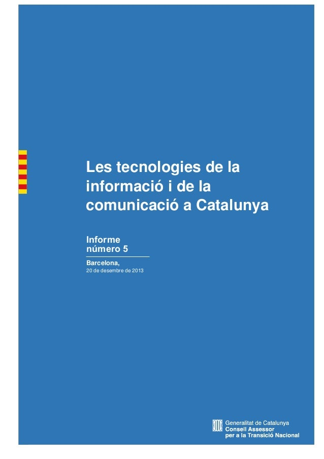 Informe #5 CATN - Les Tecnologies de la Informació i de la Comunicació a Catalunya